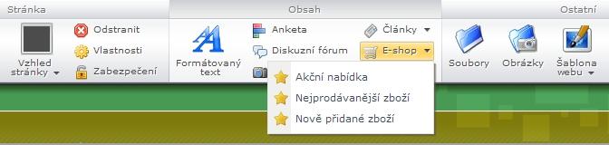 Když rozkliknete záložku E-shop v nástrojové liště, dostanete na výběr ze tří možností