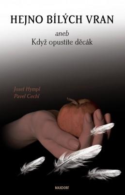 Kniha Hejno bílých vran aneb Když opustíte děcák